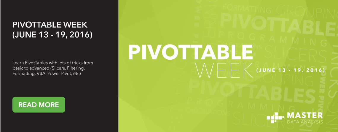 PivotTable Week (June 13 – 19, 2016)